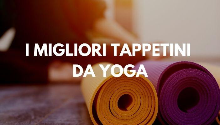 migliori tappetini da yoga