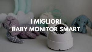 MIGLIORI BABY MONITOR SMART