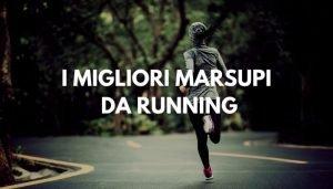 MIGLIORI MARSUPI DA RUNNING