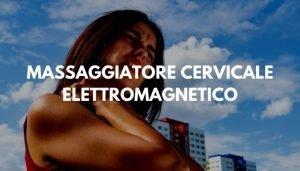 MASSAGGIATORE CERVICALE ELETTROMAGNETICO